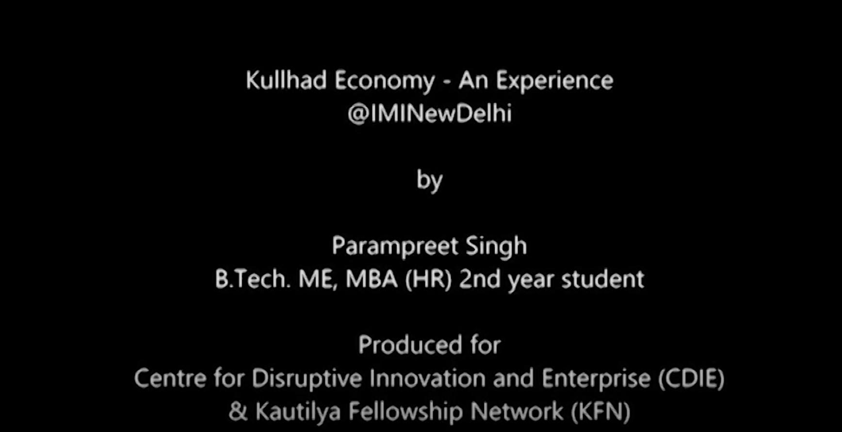 Kullhad Economy - An Experience @IMINewDelhi